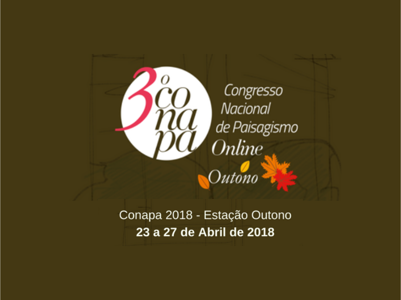 Vem aí a 3º edição do Congresso Nacional de Paisagismo Online, o Conapa